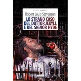 Lo strano caso del Dottor Jekyll e del signor Hyde - R. L. Stevenson